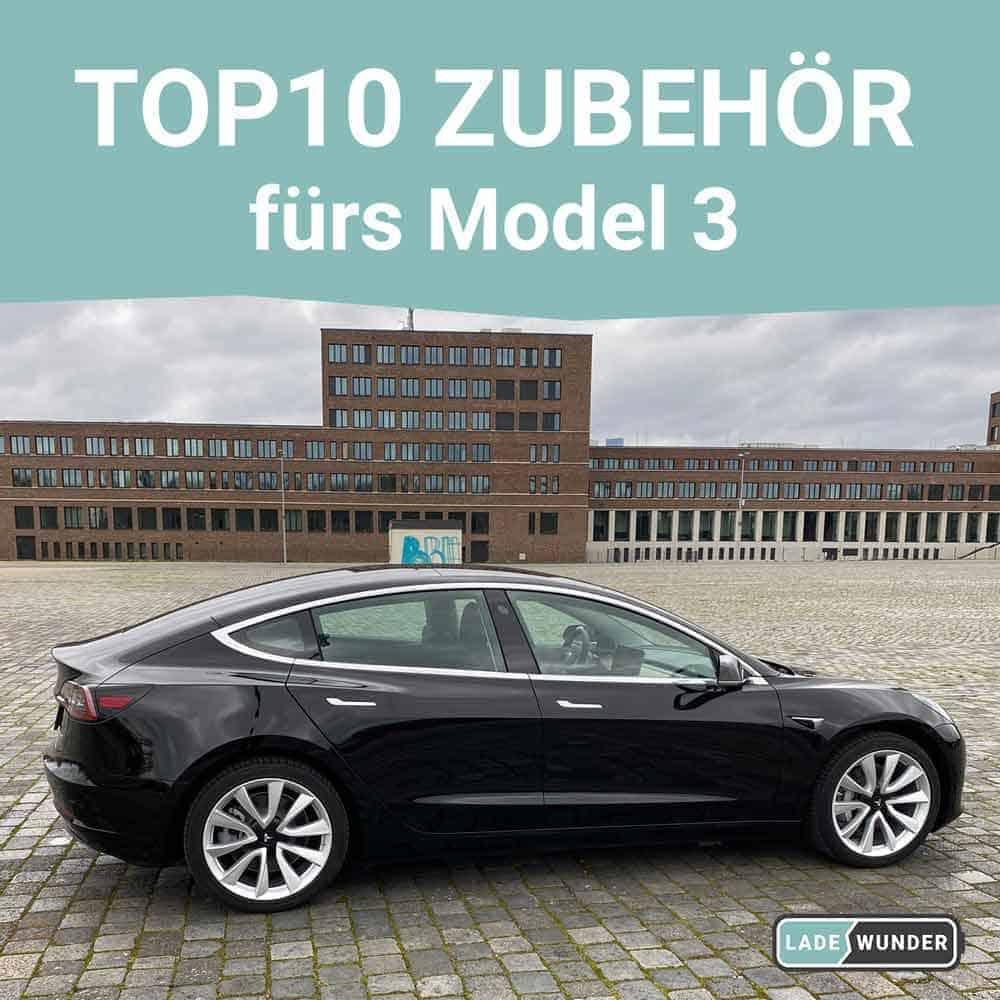 Tesla Model 3 Zubehör Top 10 Produkte Übersicht als Liste